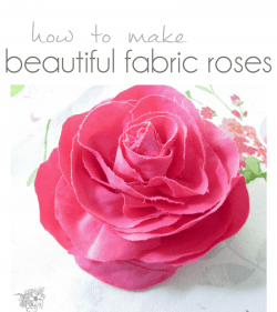 How to make beautiful fabric roses - Pocketful of Posies