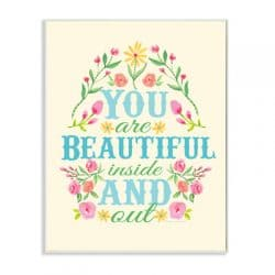 the-Kids-Room-You-Are-Beautiful-Inside-and-Out-Floral-Graphic-Art-Wall-Plaque-brp-1724